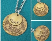 Chemically Etched and Hand Stamped Necklace, Hand stamped with Luck