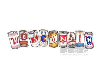 Wisconsin Written in Beer Cans