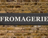 FROMAGERIE / French Vintage Style Typographic Sign - 36x8 inches mounted canvas print