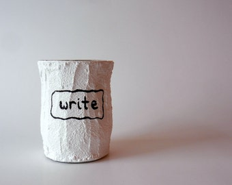 Write Pencil holder / black and white pencil holder / gift for a writer / author gift / teacher gift