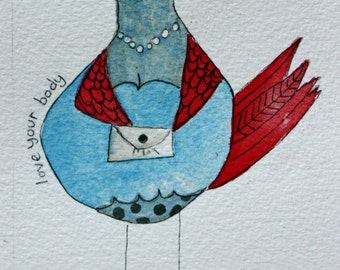 Love Your Body, blue, grey and red bird, pear shape, humorous, inspirational, lady bird, pen and ink, original watercolor