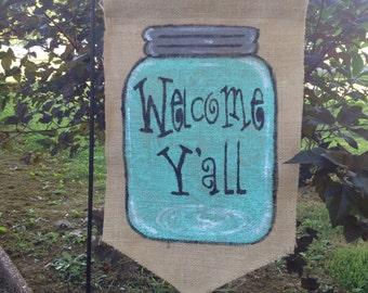 Burlap Garden Flag Blue Mason Jar Welcome Y'all