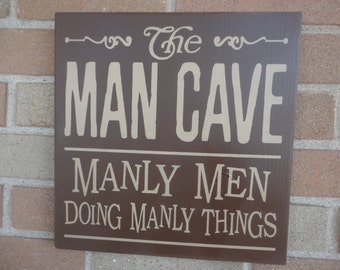 """Man Cave Sign/Fathers Day Sign /Primitive Wood Sign/Manly Men/Doing Manly Things/Subway Sign/Shelf Sitter/12"""" x 12"""""""