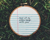 Notebook Lined Paper Cross Stitch Embroidery Wall Hanging 'most of my smiles begin with you' hand painted wood hoop / spring gift