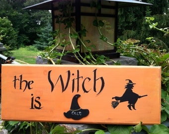 Hand Painted Rustic Halloween Sign, Witches, Ghosts, Fall Home Decor, The Witch Is In, Holiday Decoration