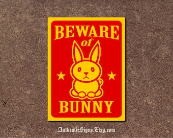 Beware of Bunny Sign