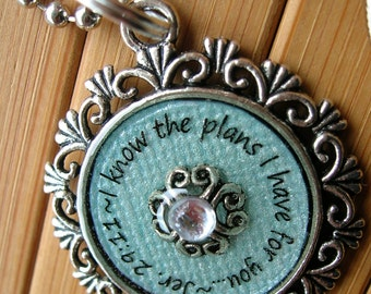SALE Jeremiah 29 11 I know the plans I have for you...blue silver  word quote scripture jer 29 11 necklace pendant with chain