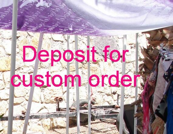Deposit for custom order