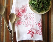 Tea Towel - Screen Printed Flour Sack Tea Towel -  Eco Friendly Cotton Dish Towel - Kitchen Towel - Handmade - Roses - Valentines Day Towel