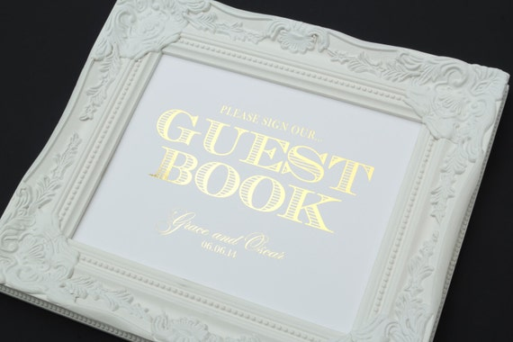 Guest Book Wedding Sign, 8 x 10 GOLD FOIL Wedding Sign, PERSONALIZED Guest Book Sign or Wedding Sign by Abigail Christine Design