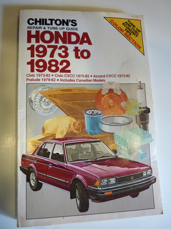 chiltons repair tune up guide honda 1973 to 1986 all us canadian models of accordaccord cvccciviccivic cvcccrxprelude chiltons repair manual