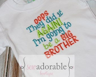 Oops They did it Again I'm Going to be a Big Brother PREGNANCY ANNOUNCEMENT Tee