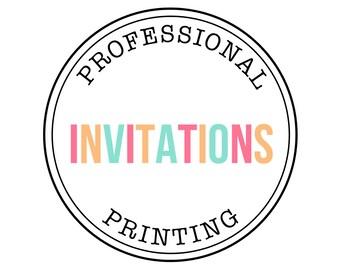 PROFESSIONAL PRINTING - Invitations - Petite Party Studio