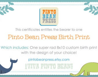 "Gift Certificate for Pinto Bean Press 8""x10"" Custom Print"