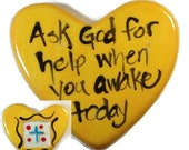 Ask God to Help You When You Awake Today Clay prayer Heart