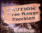 Caution, Free Range Zombies Metal Garden or Yard Sign
