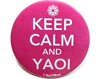 Anime 2-Inch Button: Keep Calm and Yaoi