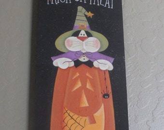 Trick or Treat Kitty in Jack O Lantern Sign - Halloween Sign - Wooden Halloween Sign