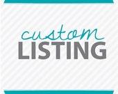 Custom Listing for Candy Thornton