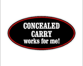 Concealed Carry Works For Me Second Amendment Car Decal Sticker Laptop Decal