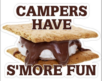 Campers Have S'More Fun Camping Decal Camping Sticker