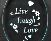 """Carved Glass """"Live Laugh Love"""" Ornament"""