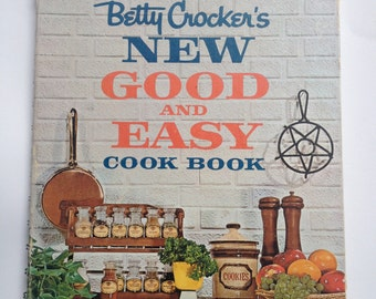 Vintage// Betty Crocker's NEW GOOD & EASY cook book // 1962 // first addition, sixth printing