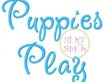 "Puppies Play Machine Embroidery Font  1.0"", 1.5"", 2.0"" & 2.5"" INSTANT DOWNLOAD now available"