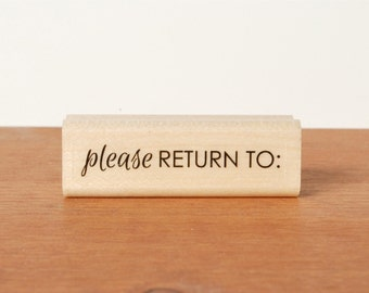 rubber stamp: please RETURN TO