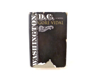 Vintage 1960s Gore Vidal Book: Washington, DC, A Novel … Hardcover with Dust Jacket, 1967, Little, Brown, Historical Fiction