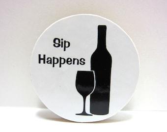 Wine - Sip Happens - Funny Wood Magnet
