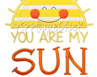 You are My Sunshine Applique Design