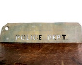 Reserved - Antique Brass Police Department Stencil