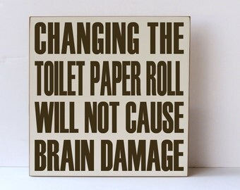 Changing Toilet Paper Wooden Sign, Bathroom Decor, Humorous Signs, Wooden Sign, Home Decor, Wooden Bathroom Sign, You Choose Colors