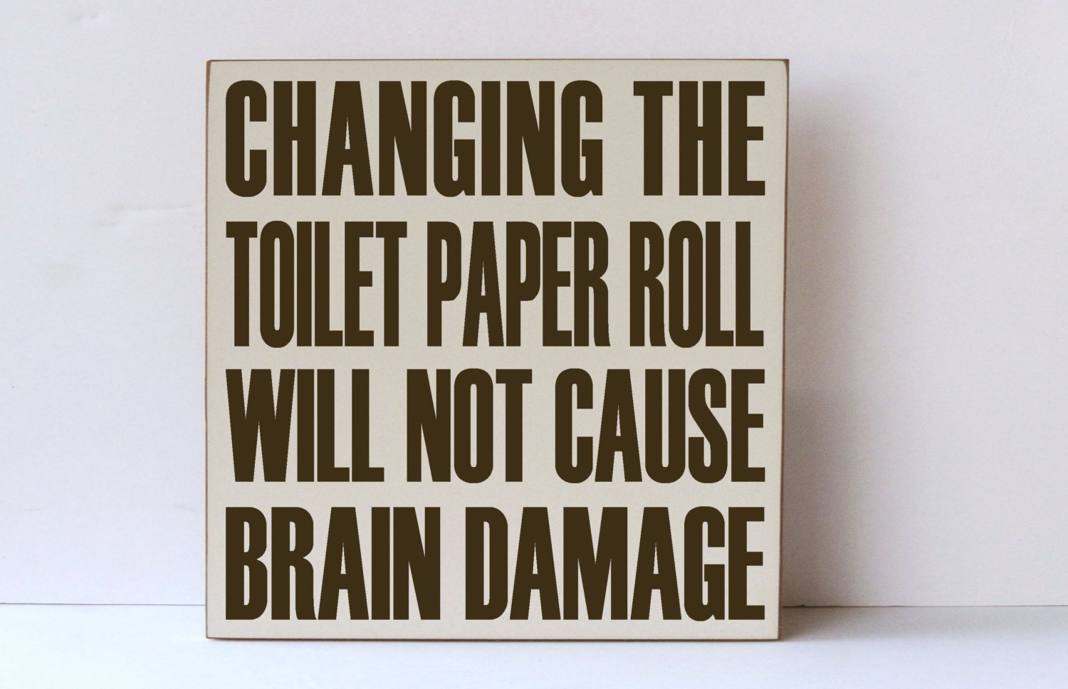 Changing Toilet Paper Wooden Sign Bathroom Decor Humorous