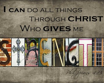 STRENGTH Alphabet Photography Letter photos - Phillipians 4:13 with or without scripture