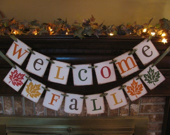 Welcome Fall Banner Garland Bunting Swag Autumn Colors and Leaves Fall Sign