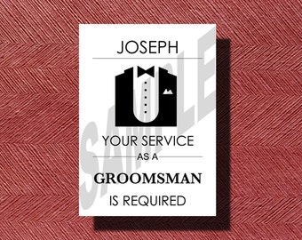Custom Designed Your Service Is Requested as a Groomsmen Card