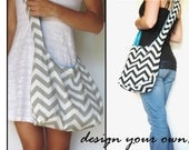hobo bag. large cross body bag. Design Your Own Purse.  Chevron. Corduroy. Suede. Polka dots. and now Linen blends.