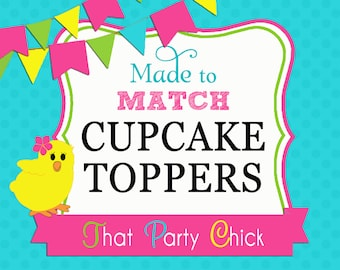 Made to Match Personalized Cupcake Topper Printable - Up to 4 different designs