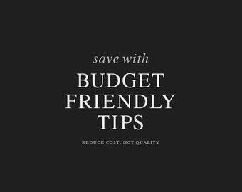 Budget-Friendly Tips ( Custom Order )