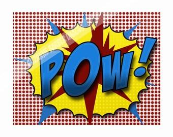"Pop Art Print - ""POW"" in the comic strip superhero style like old Batman show 11x14"