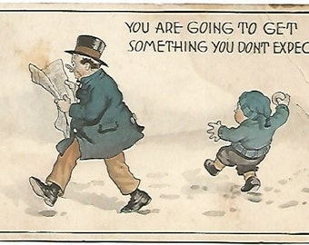 """Vintage Postcard """"You are going to get something you don't expect"""" Little boy throwing a snowball at a gentleman reading the newspaper"""