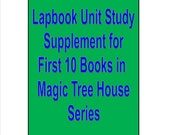 Lapbook unit study Supplement for first 10 Magic Tree House books