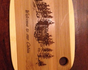 Welcome to our Cabin - Bamboo Cutting Board
