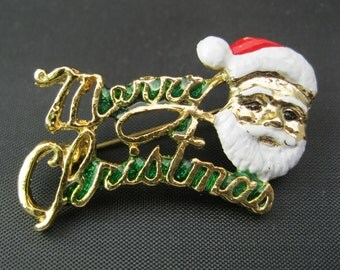 SALE - Christmas Brooch - Santa Claus Brooch - Merry Christmas Brooch - Santa Claus - Vintage Brooch