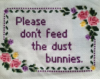 PATTERN Instant Download PDF Please Don't Feed the Dust Bunnies