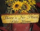 "Primitive Wood Sign "" Theres No Place Like Home "" Handpainted Country Folkart Housewares Wall Decor"