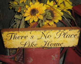 """Primitive Wood Sign """" Theres No Place Like Home """" Handpainted Country Folkart Housewares Wall Decor"""