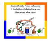 Custom Order for Pat McSweeney
